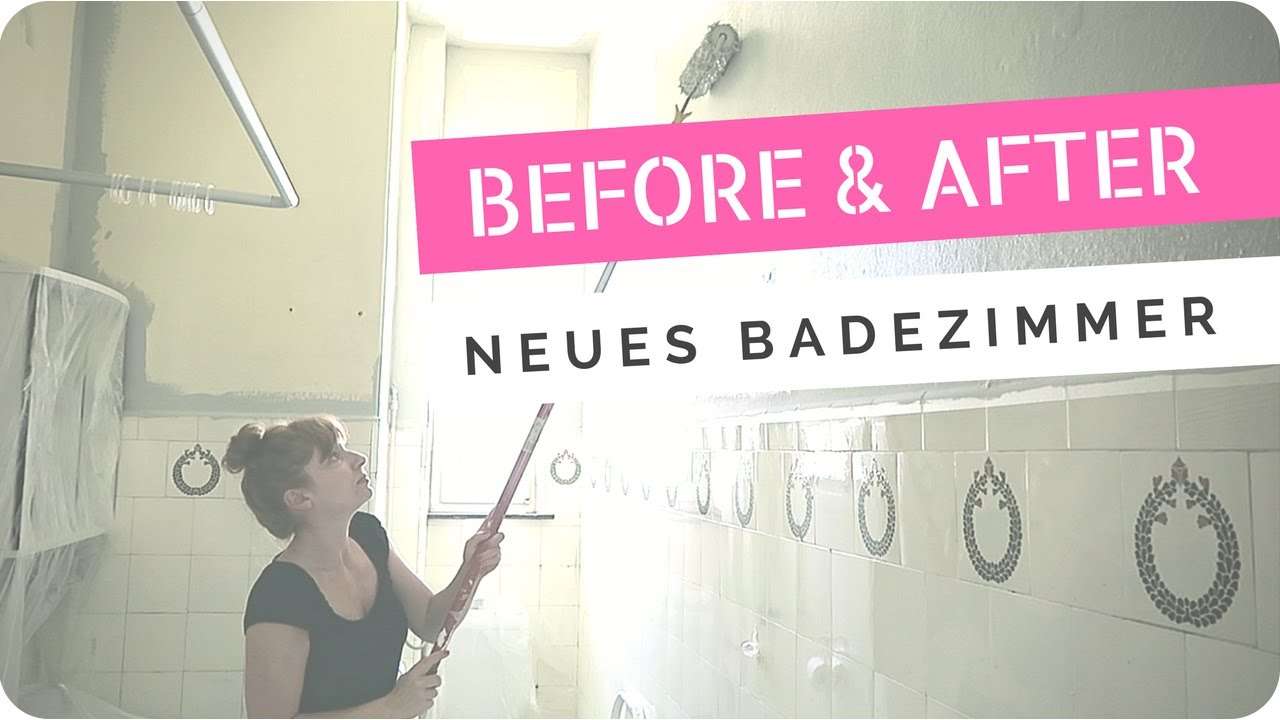 DIY // Projekt Badezimmer 2017 - Vorher/Nachher - YouTube