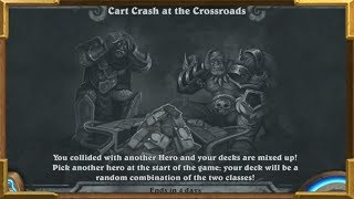 Hearthstone: 2 Classes In One Deck! Cart Crash at the Crossroads | Tavern Brawl