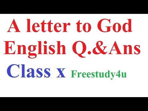 A letter to god full question answers class 10 freestudy4u