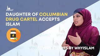 Daughter of Colombian Drug Cartel Accepts Islam