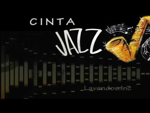 Cinta versi Jazz ♫