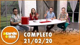 Baixar A Tarde é Sua (21/02/20) | Completo
