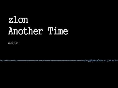 Z1on - Another Time (Original Mix)