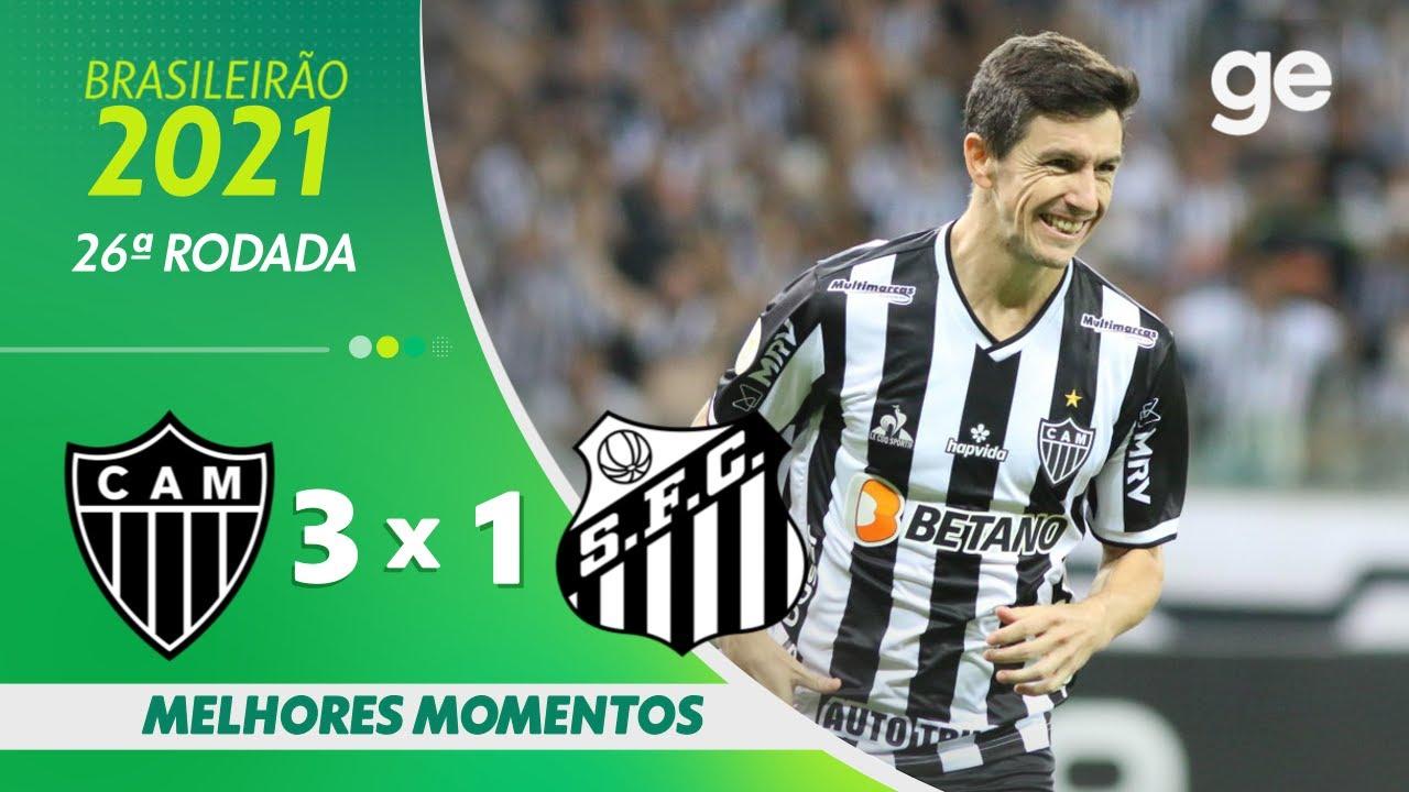 Download ATLÉTICO-MG 3 X 1 SANTOS| MELHORES MOMENTOS | 26ª RODADA BRASILEIRÃO 2021 | ge.globo