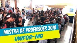 MOSTRA DE PROFISSÕES 2018 - UNIFOR-MG