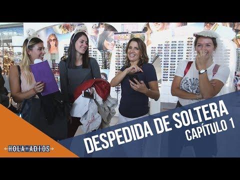 Vienen a Santiago por una despedida de soltera | Hola y Adiós | Capítulo 1