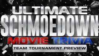 2017 Ultimate Schmoedown Movie Trivia Team Tournament Preview Special | Collider Video
