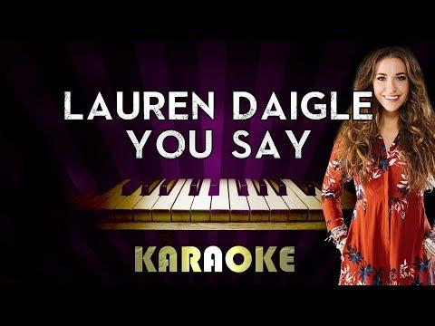You Say - Lauren Daigle | HIGHER Key Piano Karaoke Version Instrumental Lyrics Cover Sing Along