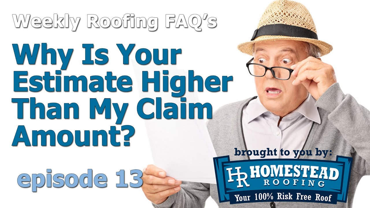 Why Is Your Estimate Higher Than My Insurance Claim Amount ...
