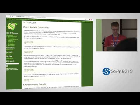 Symbolic Computing with SymPy, SciPy2013 Tutorial, Part 1 of 6