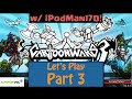 Cartoon Wars 3 Let's Play Part 3 - MAJOR IMPROVEMENTS!
