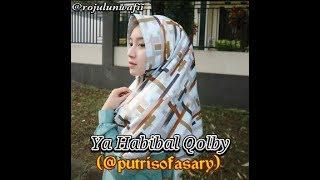 Putri Sofia Sary   Ya Habibal Qalby