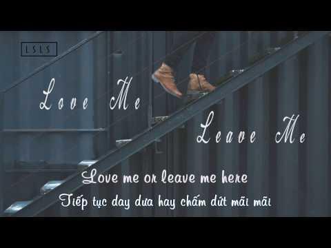 [ lyrics + vietsub ] Love Me Or Leave Me - Little Mix