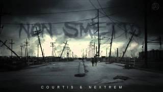 Courtis & Nextrem - Non Smetto