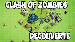 Clash Of Zombies - Découverte - Jeu Similaire à Clash Of Clans - (CoZ) (FR)