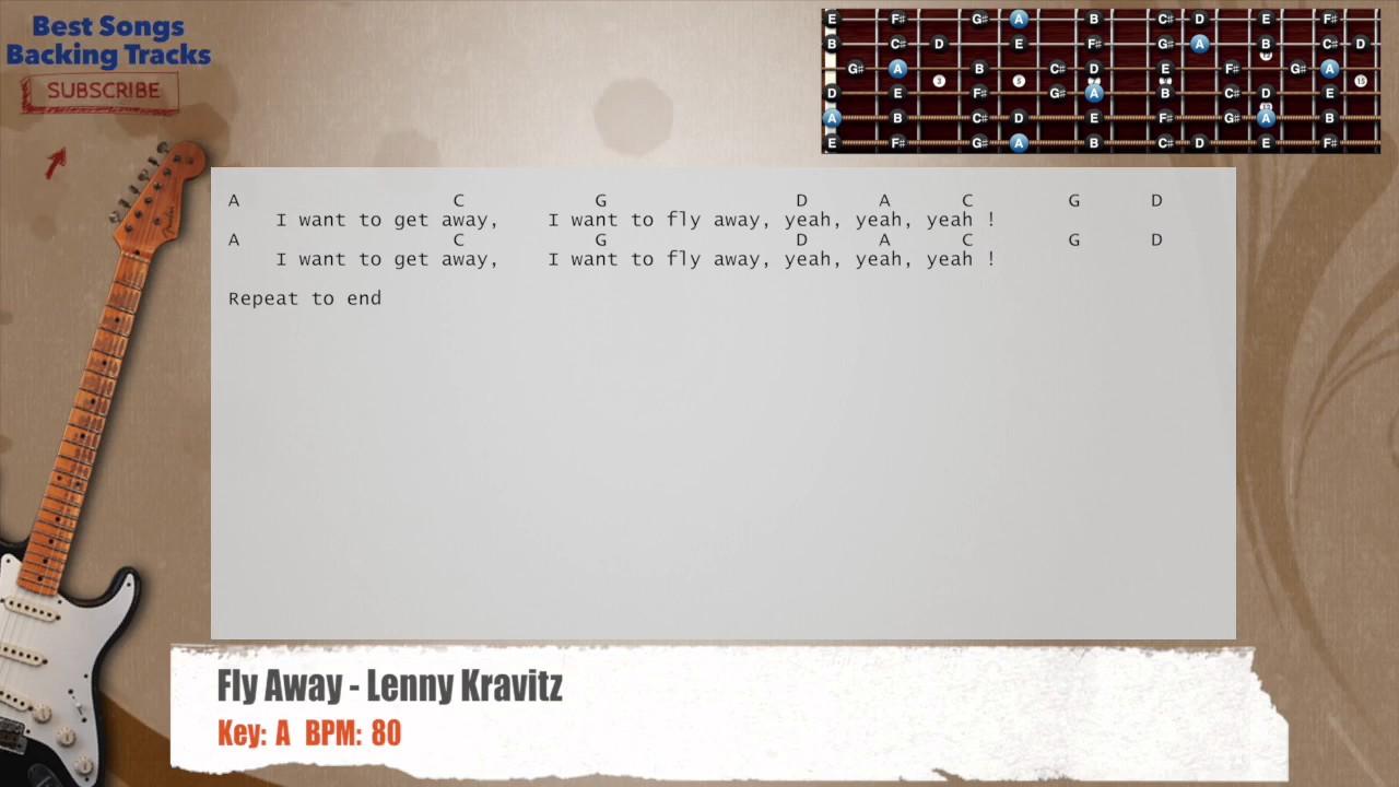 Fly Away Lenny Kravitz Guitar Backing Track With Chords And Lyrics