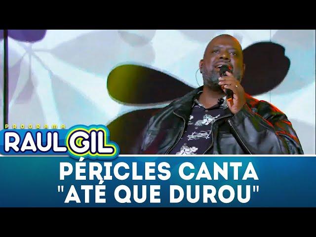 """Péricles canta """"Até Que Durou"""" no palco   Programa Raul Gil (16/02/19)"""