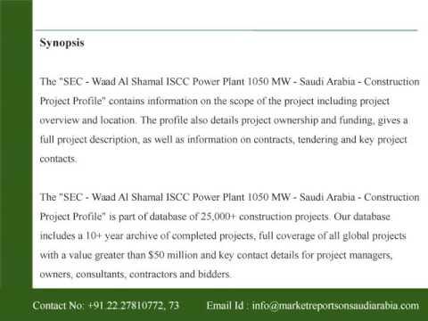 SEC - Waad Al Shamal ISCC Power Plant 1050 MW - Saudi Arabia - Construction Project Profile