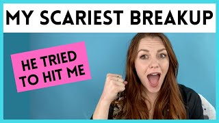 My SCARIEST BREAKUP STORY EVER! Tips for dealing with your ex so this doesn't happen to you