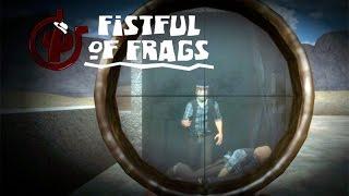 КОГДА У ДРУГА ПРИГОРАЕТ #2 (Fistful of Frags)