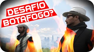 GTA 5 PC Online - DESAFIO DO BOTAFOGO?