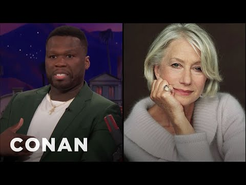 Curtis '50 Cent' Jackson Is Still Obsessed With Dame Helen Mirren  - CONAN on TBS
