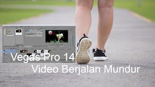 Vegas Pro 14 - Membuat Video Berjalan Mundur