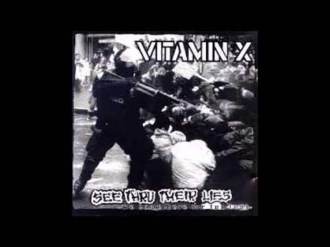 Vitamin X - See Thru Their Lies (Full Album)