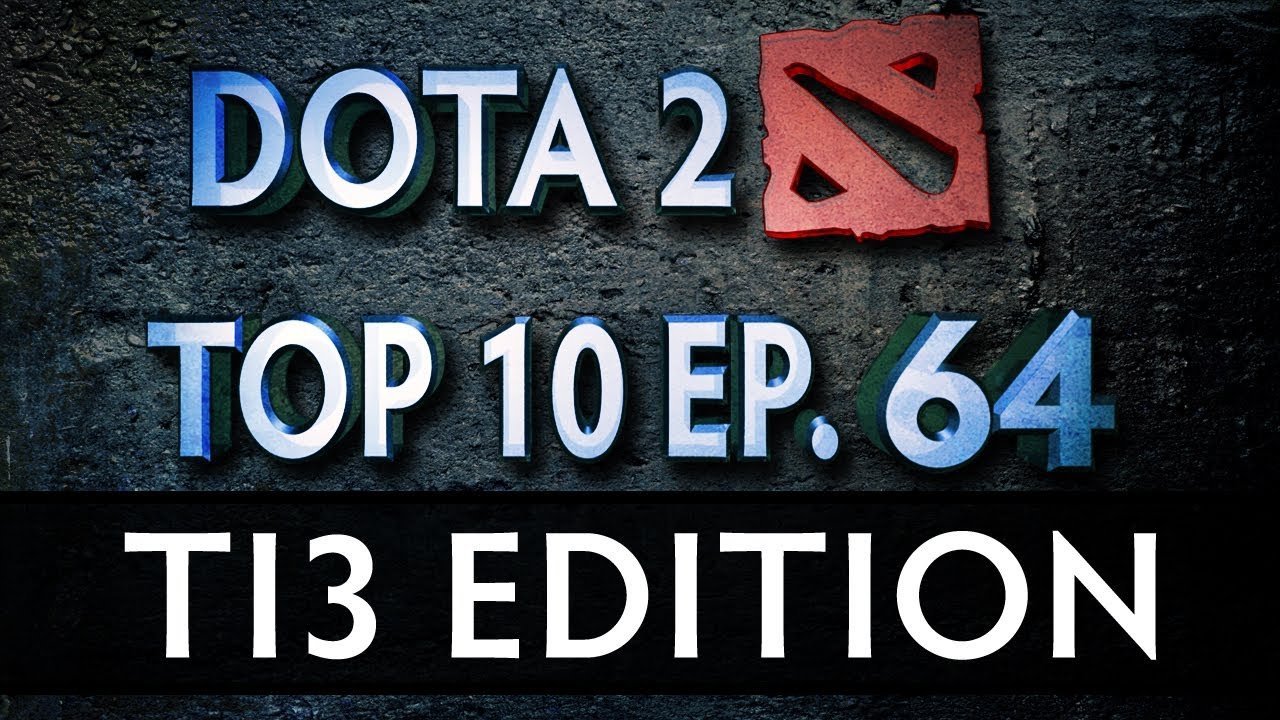 Download Dota 2 Top 10 Weekly : Ep. 64 (TI3 Edition)