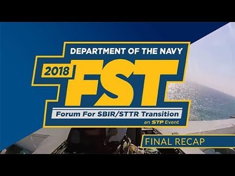 2018 Department of the Navy Forum for SBIR/STTR Transition - Final Recap