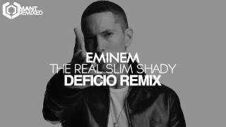 Eminem - The Real Slim Shady (deficio remix)