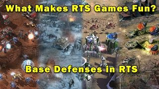 What Makes RTS Games Fun: Base Defenses in RTS