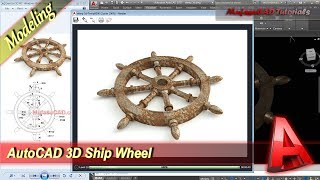 Autocad Tutorial 3D Modeling Ship Wheel Practice Exercise 40