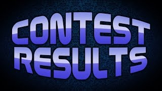 Contest Results!!!