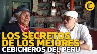 Los secretos de los mejores cebicheros del Perú