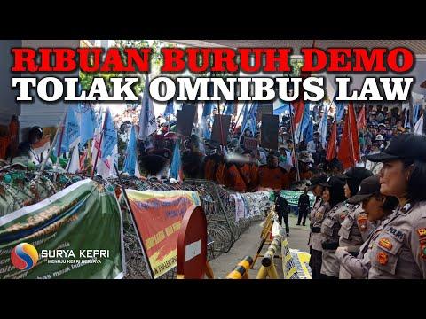 Ribuan Buruh Demo Tolak Omnibus Law di Batam - Kepulauan Riau