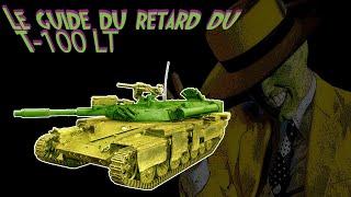 Le Guide Du Retard #21 T-100 LT WOT FR
