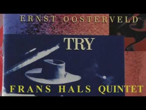 Frans Hals Kwintet - TRY (eurojazz 1995) [Full Album]