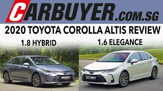 Toyota Corolla Altis 1.6 + Corolla Altis 1.8 Hybrid - Reviewed in Singapore - CarBuyer.com.sg