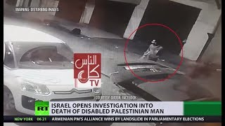 'Bullet hit between his eye & nose': Killing of mentally ill Palestinian triggers investigation
