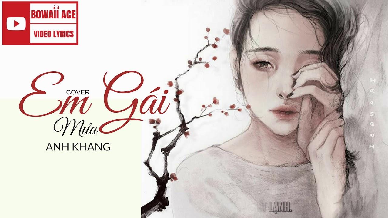 Lyric || Em Gái Mưa – Hương Tràm ft Mr.Siro | Anh Khang Cover