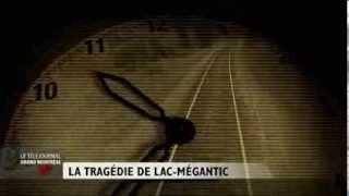 reconstitution de la tragédie de lac mégantic