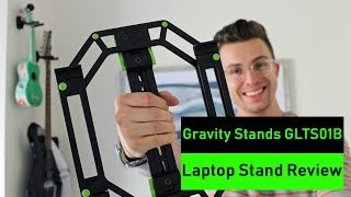 Gravity Stands GLTS01B Laptop Stand Review
