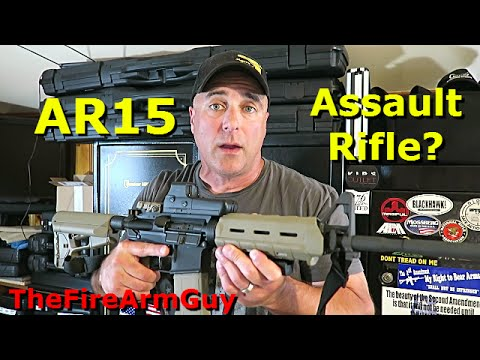 The Differences of an AR15 and an Assault Rifle - TheFireArmGuy