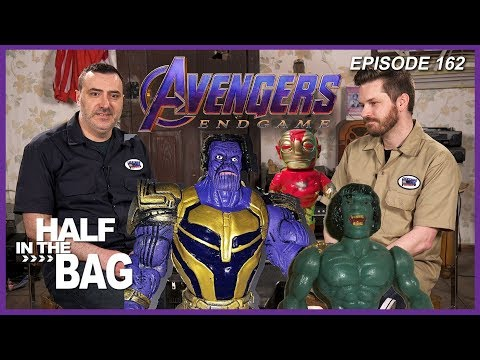 Half in the Bag Episode 162: Avengers: Endgame