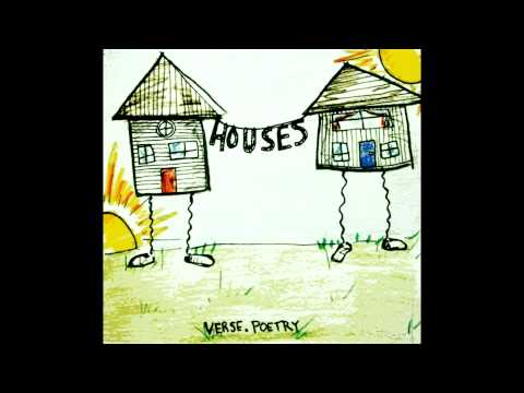 "Verse/Poetry - ""Houses"" full EP (2012)"