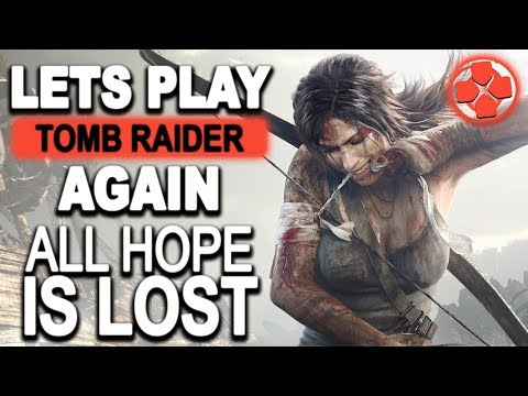 Tomb Raider 🔴 Let's Play | Ep6. Losing All Hope | PS4 Pro Gameplay 1080p 60fps