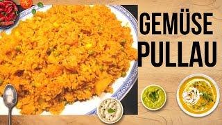Gemüse Pullau/ ein indisches vegetarisches Festtagsreisgericht!