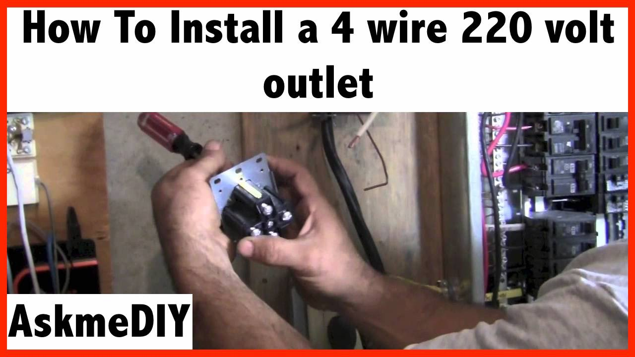 How To Install A 220 Volt 4 Wire Outlet Youtube 110 Receptacle Wiring Diagram