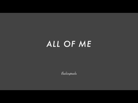 All Of Me- Jazz Backing Track Play Along The Real Book
